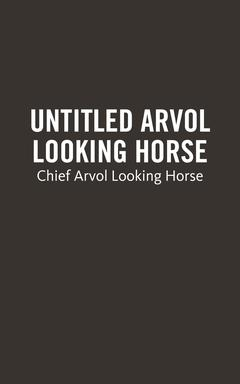 Untitled Arvol Looking Horse