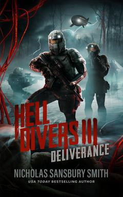Hell Divers III: Deliverance By Nicholas Sansbury Smith Reader to be announced