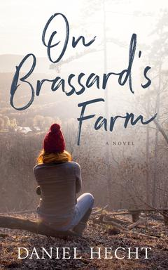 On Brassard's Farm By Daniel Hecht Read by Lisa Flanagan