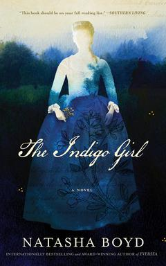 The Indigo Girl By Natasha Boyd Read by Saskia Maarleveld
