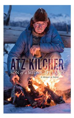Son of a Midnight Land By Atz Kilcher Read by Atz Kilcher