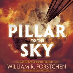 Pillar to the Sky by William R. Forstchen audiobook