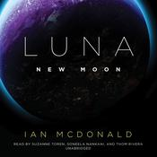 Luna: New Moon by  Ian McDonald audiobook