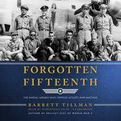 Forgotten Fifteenth by  Barrett Tillman audiobook