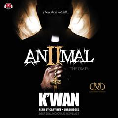 Animal 2 by K'wan audiobook