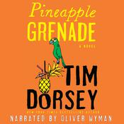 Pineapple Grenade by  Tim Dorsey audiobook