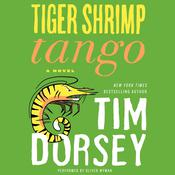 Tiger Shrimp Tango by  Tim Dorsey audiobook