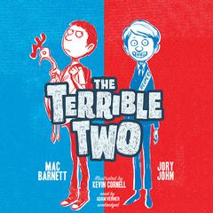 The Terrible Two by Mac Barnett audiobook