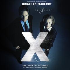 The Truth Is out There by Jonathan Maberry audiobook