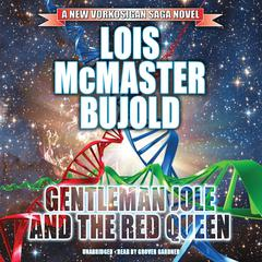 Gentleman Jole and the Red Queen by Lois McMaster Bujold audiobook