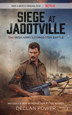 Siege at Jadotville By Declan Power With a new foreword by Declan Power Read by Gerard Doyle
