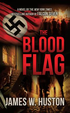 The Blood Flag By James W. Huston Read by Peter Ganim