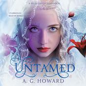 Untamed by  A. G. Howard audiobook