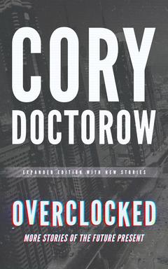 Overclocked By Cory Doctorow Read by various narrators