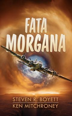 Fata Morgana By Steven R. Boyett and Ken Mitchroney Read by MacLeod Andrews