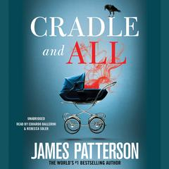 Cradle and All by James Patterson audiobook