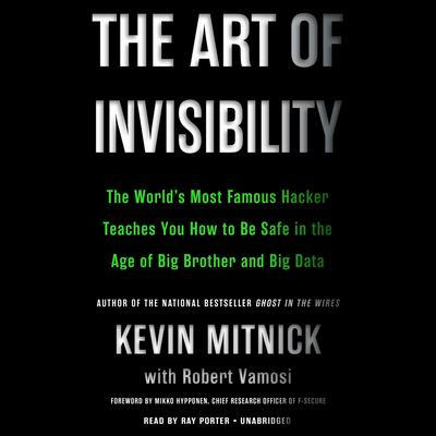 The Art of Invisibility by Kevin Mitnick audiobook