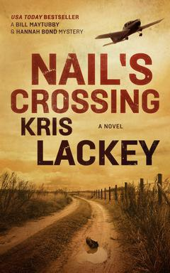 Nail's Crossing By Kris Lackey Reader to be announced