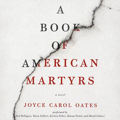 A Book of American Martyrs by Joyce Carol Oates audiobook