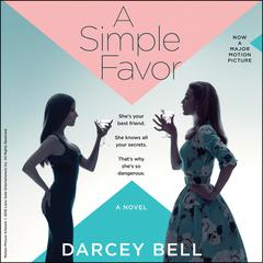 A Simple Favor by Darcey Bell audiobook