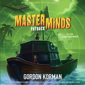 Masterminds: Payback by  Gordon Korman audiobook