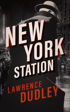 New York Station By Lawrence Dudley Read by Christopher Lane