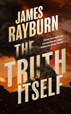 The Truth Itself By James Rayburn