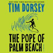 The Pope of Palm Beach by  Tim Dorsey audiobook