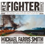 The Fighter by  Michael Farris Smith audiobook