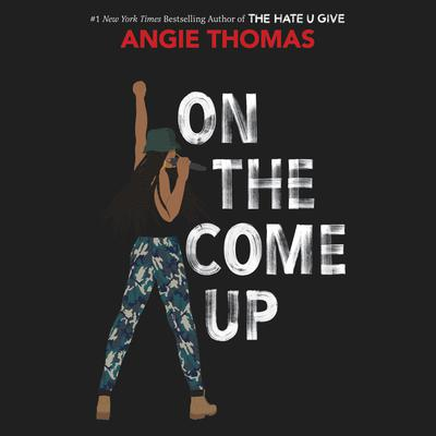 On the Come Up by Angie Thomas audiobook