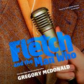 Fletch and the Man Who by  Gregory Mcdonald audiobook