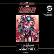 Marvel's Avengers: Infinity War: The Heroes' Journey by  Steve Behling audiobook