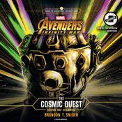 Marvel's Avengers: Infinity War: The Cosmic Quest Vol. 1: Beginning by  Brandon T. Snider audiobook