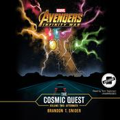 Marvel's Avengers: Infinity War: The Cosmic Quest, Vol. 2: Aftermath<br> by  Brandon T. Snider audiobook