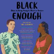 Black Enough by  Dhonielle Clayton audiobook