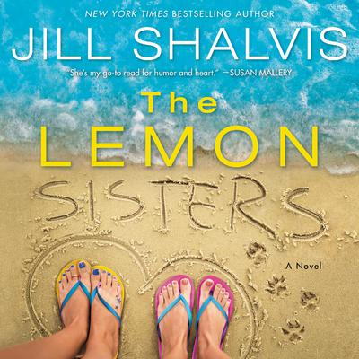 The Lemon Sisters by Jill Shalvis audiobook