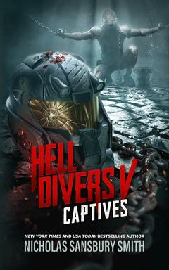 Hell Divers V: Captives By Nicholas Sansbury Smith Read by R. C. Bray