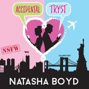 Accidental Tryst by  Natasha Boyd audiobook