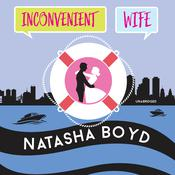 Inconvenient Wife by  Natasha Boyd audiobook