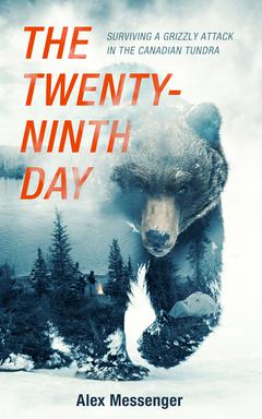 The Twenty-Ninth Day By Alex Messenger