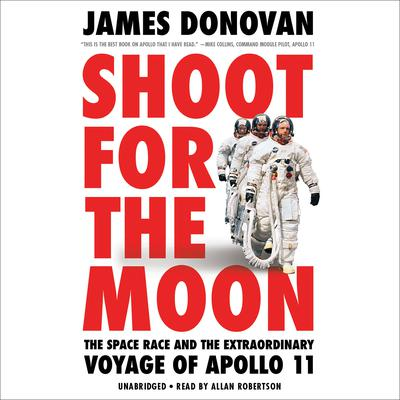 Shoot for the Moon by James Donovan audiobook