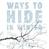 Ways to Hide in Winter by  Sarah St.Vincent audiobook