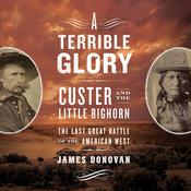 A Terrible Glory by  James Donovan audiobook