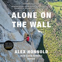 Alone on the Wall (Expanded Edition) by Alex Honnold audiobook